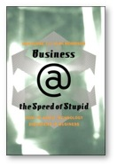 """Business @ the Speed of Stupid"" by Dan Burke & Alan Morrison"