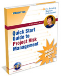 Quick Start Guide to Project Risk Management