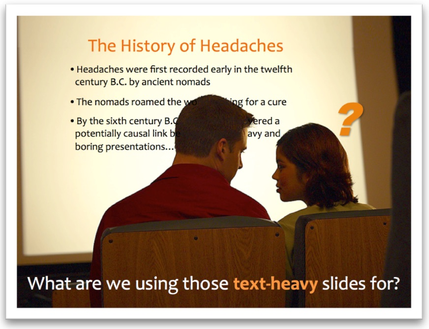What are we using those text-heavy slides for?