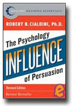 """Influence: The Psychology of Persuasion"" by Robert Cialdini"