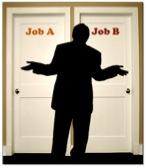 Choosing between Job A and Job B