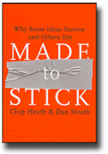"""Made to Stick"" by Chip Heath and Dan Heath"