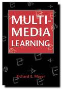 """Multimedia Learning"" by Richard E. Mayer"