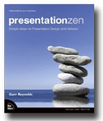 """Presentation Zen"" by Garr Reynolds"