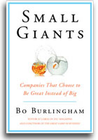 """Small Giants"" by Bo Burlingham"