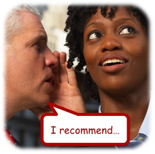 "Man whispering to a woman, ""I recommend..."""